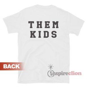 Fuck Them Kids T-shirt Michael Jordan Quotes