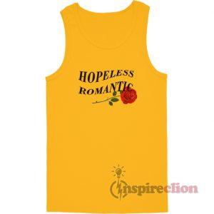 Hopeless Romantic With Rose Tank Top
