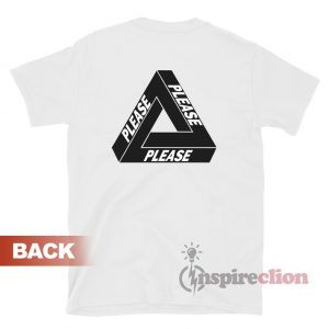 Palace Please Parody Logo T-shirt Unisex