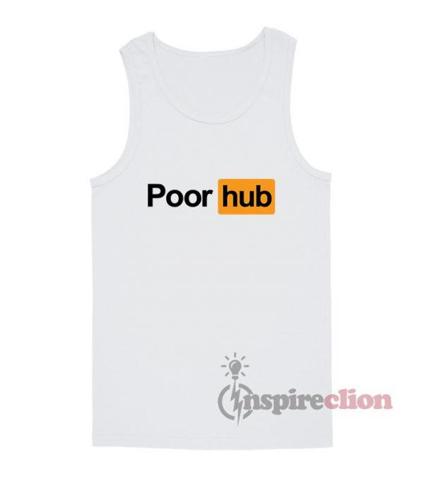 Poor Hub PornHub Logo Parody Tank Top