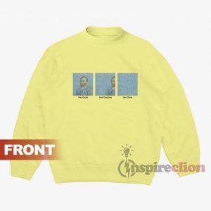 Van Gogh Van Goghing Van Gone Sweatshirt