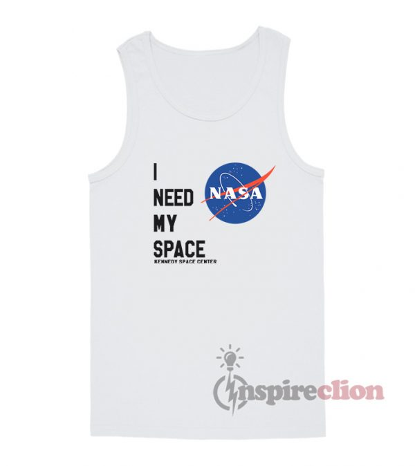I Need My Space NASA Kennedy Space Centre Tank Top