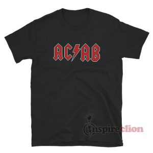 All Cops Are Bastards ACAB In AC/DC Style T-shirt