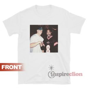 The Two Greatest Rappers Of All Time Tupac T-shirt