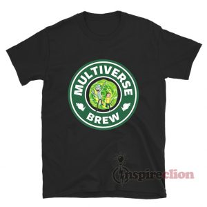 Multiverse Brew Rick And Morty T-shirt Starbucks Logo Parody