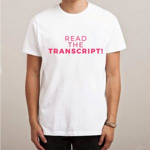 Read The Transcript Impeach Trump T-shirt