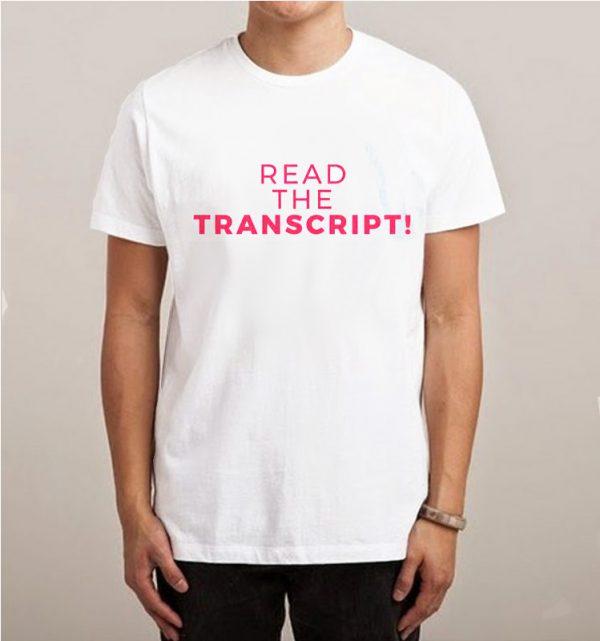 Read The Transcript Impeach Trump T-shirt