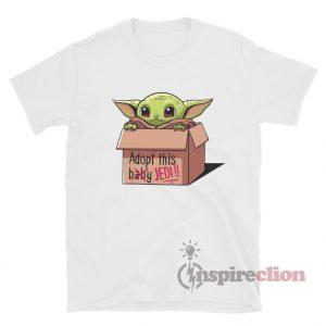 Baby Yoda Adopt This Baby Jedi T-shirt Star Wars