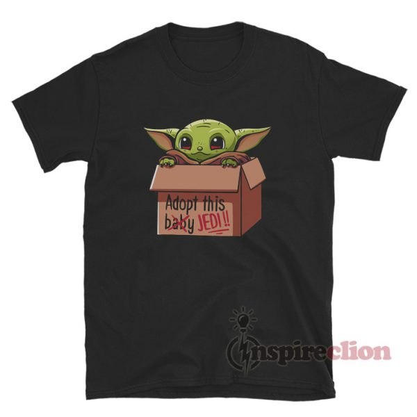 Baby Yoda Adopt This Baby Jedi T-shirt Star Wars