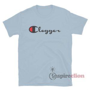 Clogger Champion Logo Parody T-Shirt Unisex