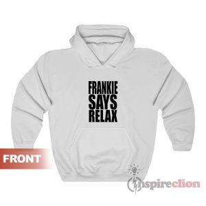 Frankie Says Relax Retro 80s Hoodie