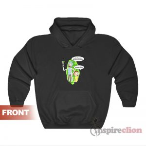 Rick and Morty Looks Like We're On A Hoodie