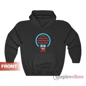 I Teach A Thing Or Two Teacher Hoodie