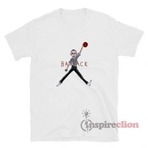 Air Barack Obama T-Shirts For Unisex
