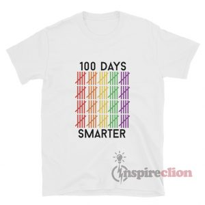 100 Days Smarter T-Shirts For Unisex
