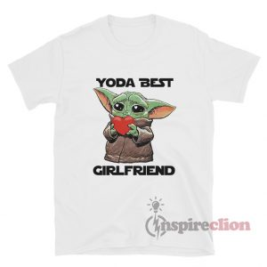 Baby Yoda Best Girlfriend T-Shirt
