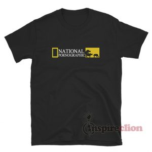 Get It Now National Pornographic Funny T-Shirt