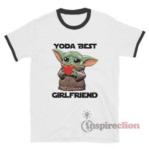 Baby Yoda Best Girlfriend Ringer T-Shirt