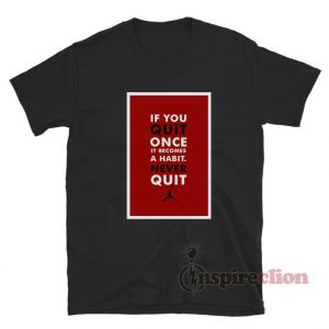 Michael Jordan T-Shirt Quote Unisex