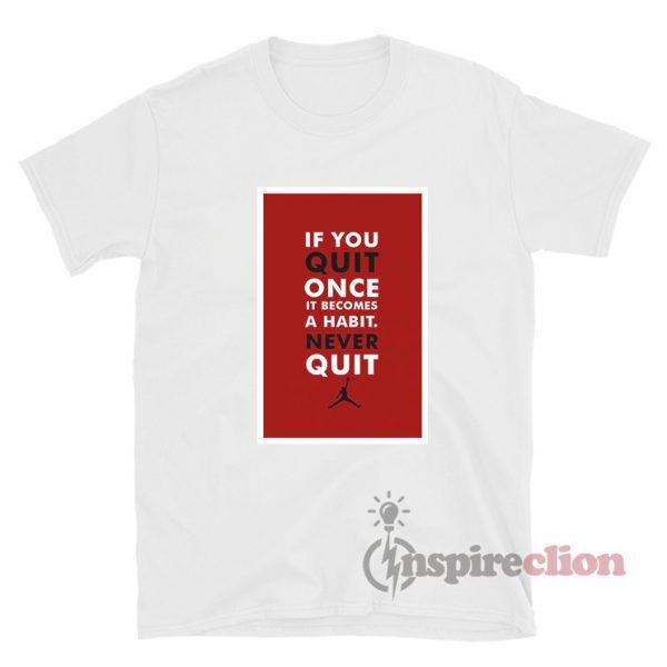 Michael Jordan T-Shirt Quote Unisex