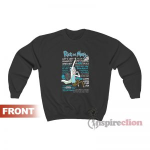 Rick And Morty Quotes Sweatshirt For Unisex