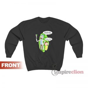 Rick and Morty Looks Like We're On A Sweatshirt