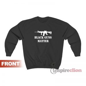 Black Guns Matter Sweatshirt Unisex