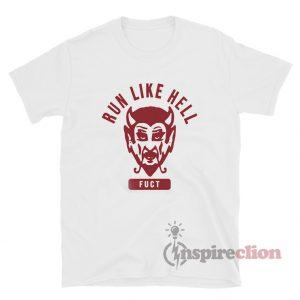 Satan Fuct Run Like Hell T-Shirt