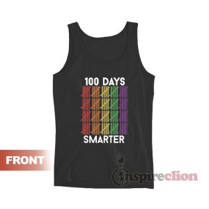 100 Days Smarter Tank Top For Unisex