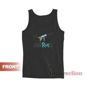 Rick And Morty Just Rick It Tank Top