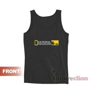 National Pornographic Funny Tank Top