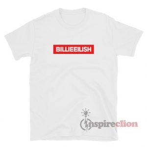 Billie Eilish Merch Custom T-Shirt