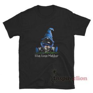 Gnomes Blue Lives Matter Funny T-Shirt