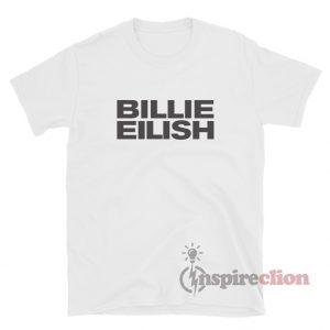 Billie Eilish Logo Custom T-Shirt