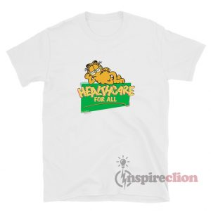 Garfield Healthcare For All T-Shirt