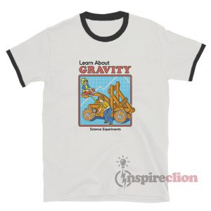 Learn About Gravity Science Ringer T-Shirt