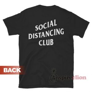 Social Distancing Club T-Shirt For Unisex