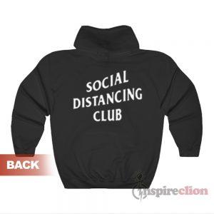 Social Distancing Club Hoodie