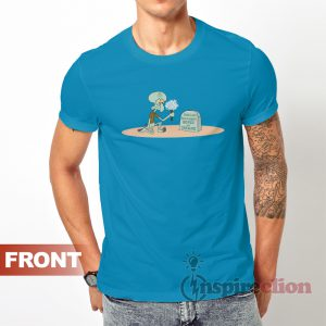 SpongeBob SquarePants Squidward RIP Hopes & Dreams T-Shirt