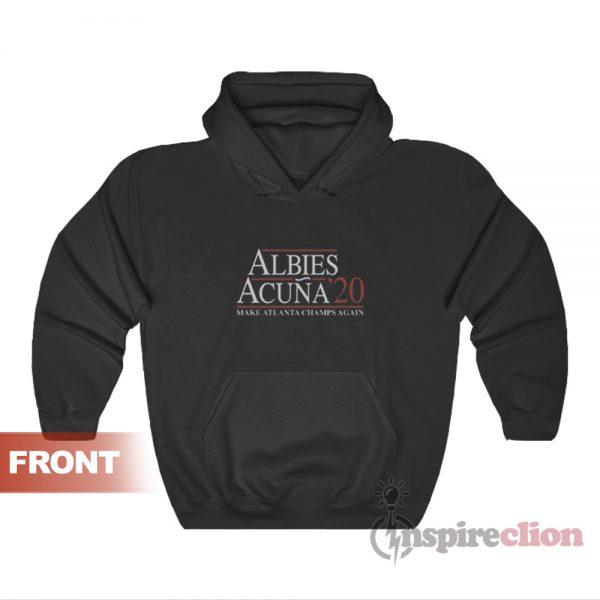 Acuna Albies 2020 Make Atlanta Champs Again Hoodie