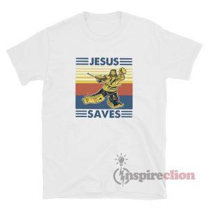 Jesus Saves Hockey T-Shirt For Unisex