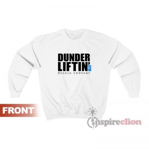 Dunder Lifting Gym Muscle Company Sweatshirt