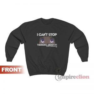 Hyouka – I Can't Stop Thinking About It! Sweatshirt