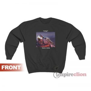 Have A Nana Baby Yoda Meme Sweatshirt