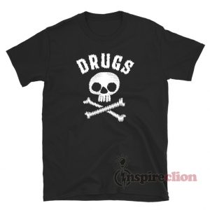 Drugs Skull T-Shirt For Unisex