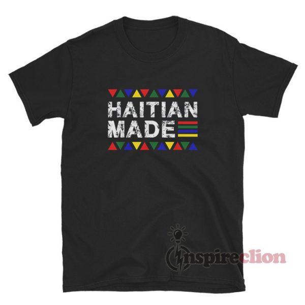 Haitian Made Haiti Pride T-Shirt For Unisex