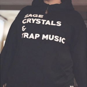 Sage Crystals And Trap Music Hoodie