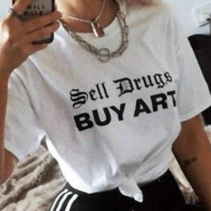 Sell Drugs Buy Art T-Shirt