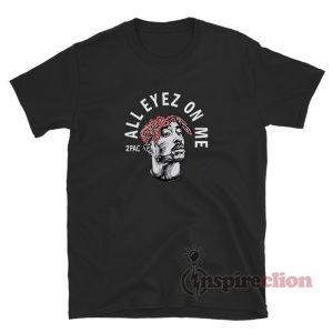 Tupac All Eyez On Me T-Shirt