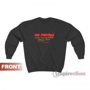 One Direction Love You Goodbye Tour 2022 Sweatshirt